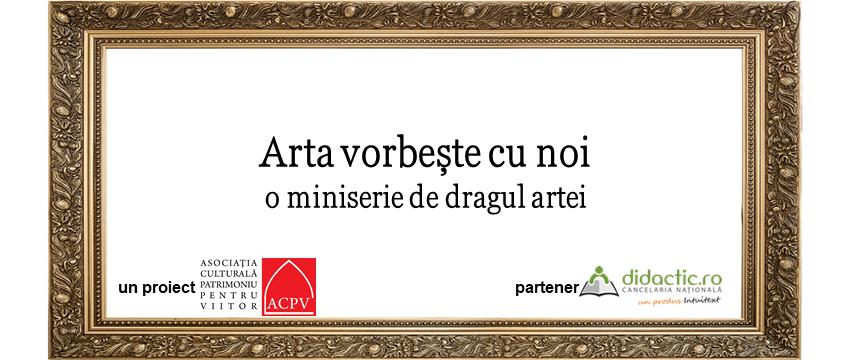 Arta vorbeşte cu noi – o miniserie de dragul artei. Episoadele 1 – 12: De la Mona Lisa la Krishna ridicând Muntele Govardhan