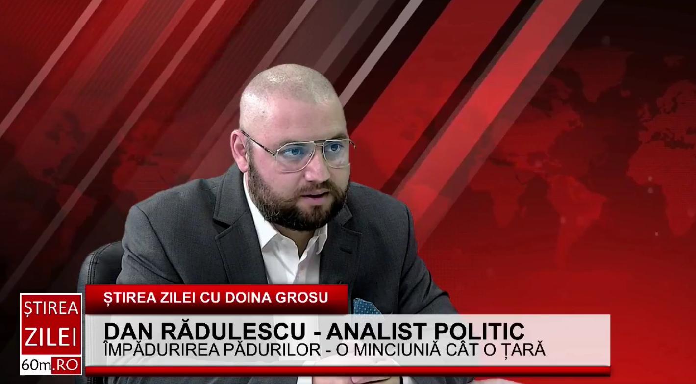 """Dan Rădulescu: """"Campania de împădurire a Președintelui Iohannis – o minciună cât o țară"""""""