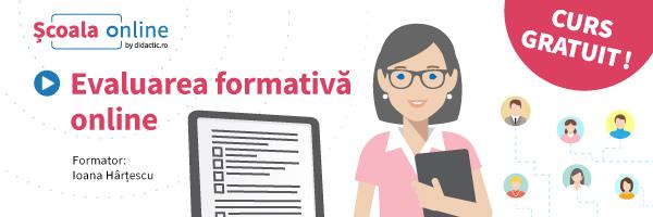Interviu cu Ioana Hârţescu, expert în e-learning: În cursul Evaluarea formativă online, vrem să arătăm cum principiile pedagogice pe care profesorii le cunosc deja și le-au aplicat la clasă până acum, pot fi aplicate și în online
