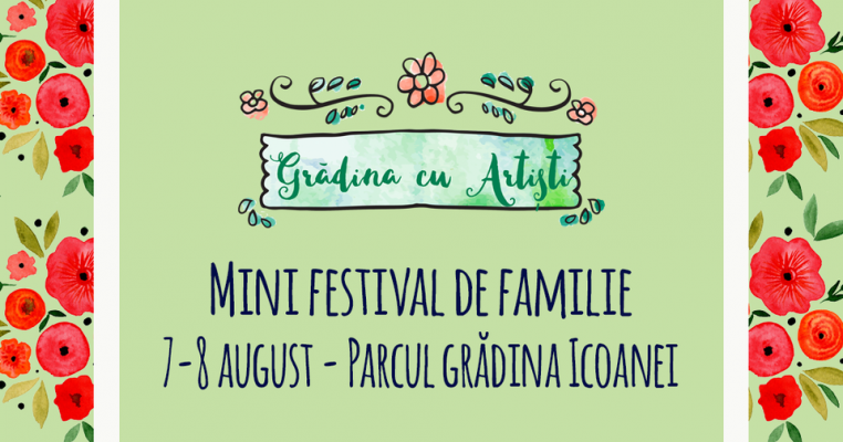Teatru pentru copii, ateliere și târg pe 7 și 8 august la Grădina cu Artiști